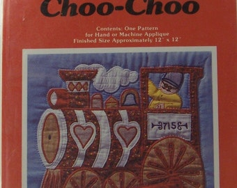 1979 Yours Truly Applique Pattern 3001 Chattanooga Choo-Choo 12 x 12 inches