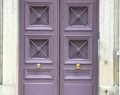 Paris Lavender Purple doorway, Paris Photography,  Fine Art Photograph - Purple door Photo - Paris Decor