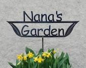 GREAT Mothers Day GIFT Nana's Garden - Mom's Garden  - Grandma's Garden - Metal Garden Stake Sign