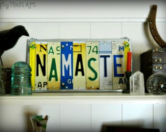 Namaste Sign.  License Plate Art Recycled Eco Friendly Metal Art Sign. Made To Order.