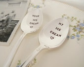 My Ice Cream Your Ice Cream Vintage Hand Stamped Spoons Flatware Utensil