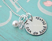 I Can Do Hard Things - Personalized Hand Stamped Necklace with Swarovski Pearl and Clear Bead