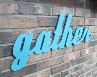 Turquoise Aqua Gather Sign - Wood Wall Decor - Family Room - Kitchen - 28 X 12 - Thanksgiving Decor - Gallery Wall Decor - Holiday Decor