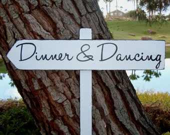 DiNNeR and DaNcinG Sign - MoDeRn STyLe LeTTeRiNg - DiReCTioNaL WeDDiNg SiGnS - Custom Wedding SIGNS - 4ft Stake - Distressed White