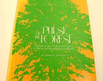 Pulse Of The Forest Vintage Book