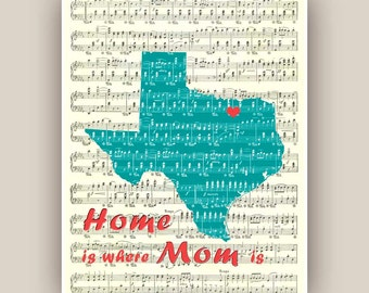 Texas State Map, Home is where Mom - Mum- is  Art Print, 11x14 Print,  heart city, Mother's Day gift,