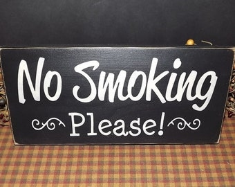 No Smoking Please primitive wood sign