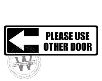 Please Use Side Door Sign Decal Vinyl Door Art Front Door By Sxixm. Store  Front Hours Vinyl Decal Option2