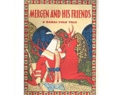 Mergen and his friends. Nanai folk tale, 1973, collectible copy