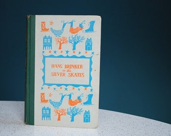 Vintage 1950s Children's Book- The Silver Skates- Junior Deluxe Edition