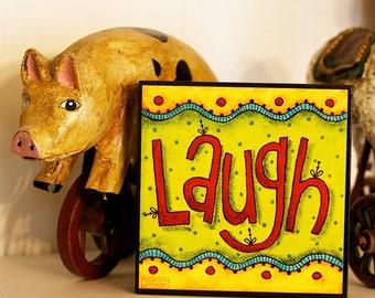 LAUGH - Word Art Block - Christian - Inspirational - Stackable - Wall Decor- 4x4
