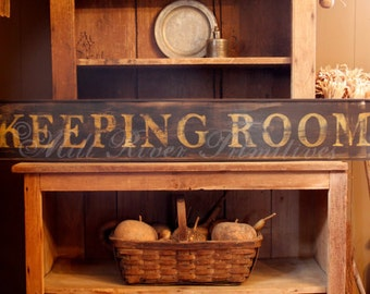Early looking Antique Primitive KEEPING ROOM Wooden Sign