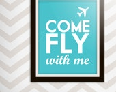 Come Fly With Me- 11x14 Print- Pick Your Color