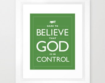 Shamrock Green Faith Quote Dare to Believe That God is in Control Typography Believe Hope Green Inspirational Planes Flying Zen Home Decor