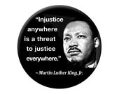 MLK Photo Magnet - Injustice anywhere is a threat to justice everywhere Large 2.25 inch Martin Luther King Fridge Magnet