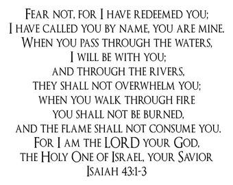 "Isaiah 43: 1-3 wall decal 23 x 18"""