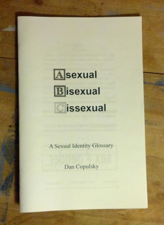Asexual Bisexual Cissexual: A Sexual Identity Glossary