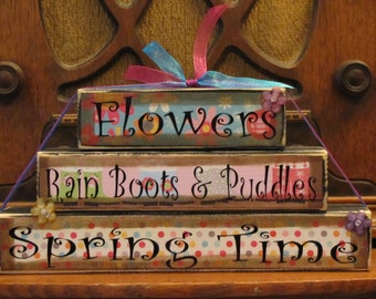 Spring Decor, Spring Sign, Easter Sign, Easter Decor, Spring Blocks,  Flowers, Rainboots and Puddles, Spring Time Large Stacker
