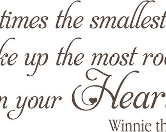 Sometimes the Smallest Things Take up the Most Room in Your Heart WINNIE THE POOH 32x14 Vinyl Wall Lettering Words Quotes Decals Art Custom