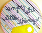 """Zombieland Quote - Embroidery Hoop Art - 7"""" Hoop - OOAK & Ready to Ship"""
