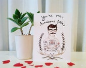 Handsome Fella Greeting Card