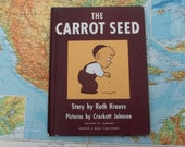 The Carrot Seed by Ruth Krauss  - Creator of ''Barnaby''