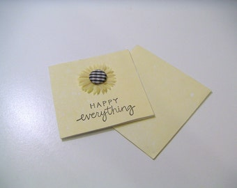 Yellow Mini One of a Kind Handmade Stamped Any Occasion Greeting Card with Gingham Sunflower and Matching Envelope - Happy Everything
