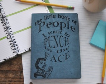 People I Want to Punch in the Face Personalized Journal | Blank journal | writing journal | Traveler's Notebook |Travel Journal