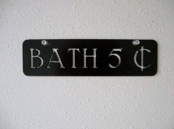 Metal Bath Sign