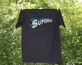 Superdad - Father's Day Shirt...