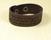 """In vain have I struggled --- engraved 1"""" leather bracelet"""