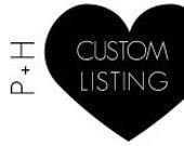 Custom Listing for jay cee 50% DUE