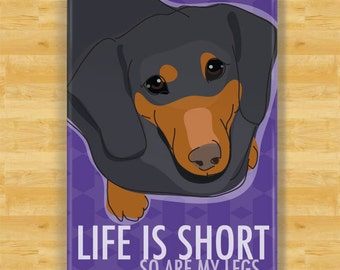 Dachshund Dog Magnet - Life is Short So Are My Legs - Black Dachshund Gifts Dog Refrigerator Fridge Magnets