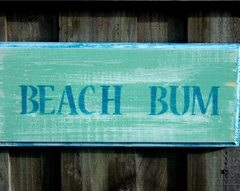 Beach Bum Wooden Sign, Beach-y Wall Hanging, Coastal Decor, Up Cycled Wood