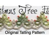 Christmas Tree Edging with Corner -  TATTING PATTERN