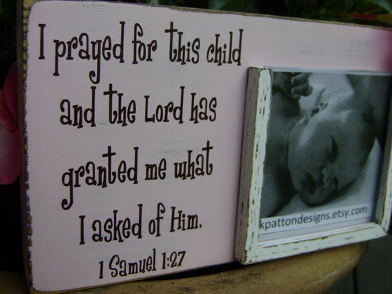 Items Similar To I Prayed For This Child Picture Frame