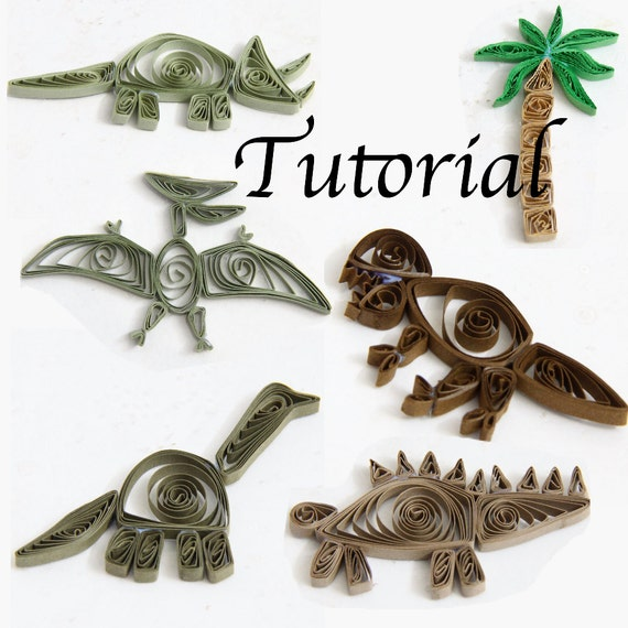 Tutorial for Paper Quilled Dinosaurs PDF for Decorative Pieces