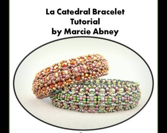 Beadwork Tutorial - La Catedral Right Angle Weave Beadwoven Bangle Instant Download