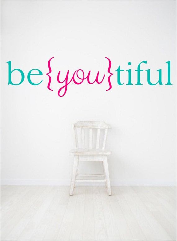 Beautiful Quotes For Cute Girl: Be You Tiful Beyoutiful Nursery Wall Decals Girls Room