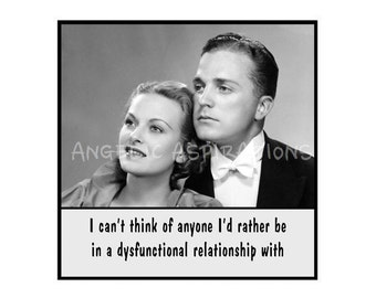 Retro Inspired Magnet - I can't think of anyone I'd rather be in a dysfunctional relationship with - Retro Couple