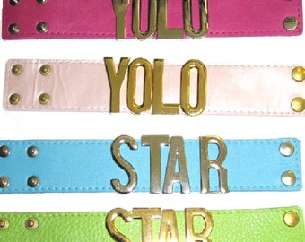 SALE- Leather cuff  with word sliders, either YOLO or Star