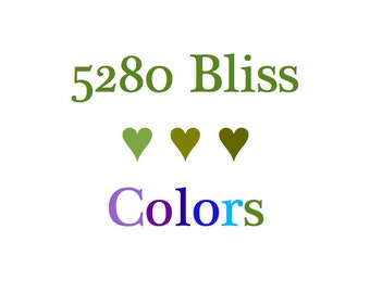 5280 Bliss Color Chart.  Select your Colors from Photos 2 and 3.
