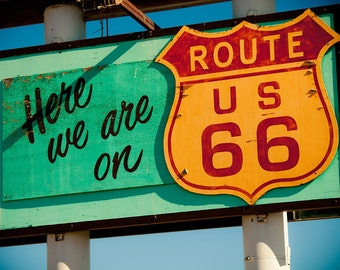 Here We Are on Route 66 - Vintage Painted Wood Sign - Retro Home Decor - Wall Art - Classic Typography - Fine Art Photography