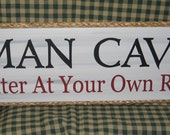 SALE 30% OFF  Man Cave enter at your own risk, sign, garage, man cave, dad, father,