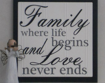 Family Where Life Begins and Love Never Ends - Wooden Plaque / Sign - Black or Chocolate Brown - Home Decor / Wall Decor