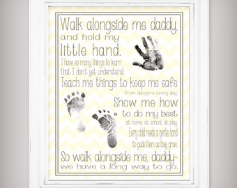Walk Alongside Me, Daddy - 11x14 Digital Download - Personalize with your child's hand and foot prints - Father's Day Gift -Gray/Yellow