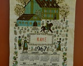 "1967 ""Kaye"" Vintage Kitchen Tea Towel Calendar With Hanger"