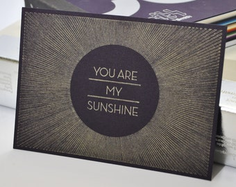 You Are My Sunshine Quote Postcard - Typography Art Card - Gold Art Deco Style Art - Pen Drawn Art - Thank You Gift - Design by Chatty Nora