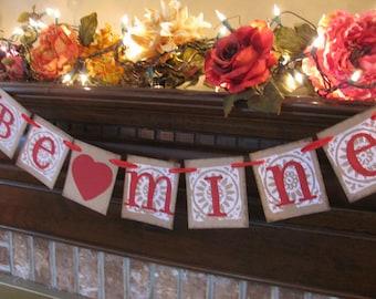 Valentine Banner Wedding Garland Be Mine Handmade Sign Great Valentine Party Decoration (V17)