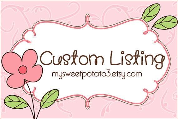 Custom Listing for Bill & Jess